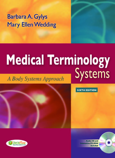 Medical Terminology Systems: A Body Systems Approach 6th Edition