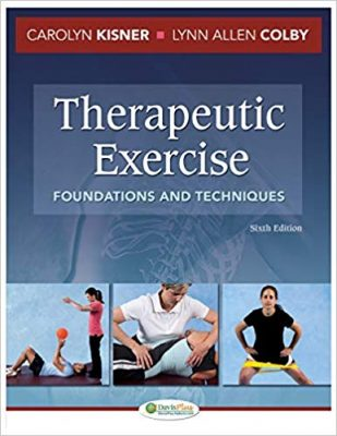 Therapeutic Exercise Foundations and Techniques 6th Edition